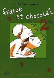 Fraise et chocolat t.2 - Intérieur - Format classique