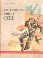 Des aventures dans le ciel - Couverture - Format classique