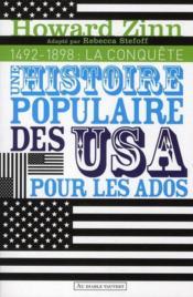 Une histoire populaire des USA pour les ados et les autres t.1 ; 1492-1898 ; la conquête - Couverture - Format classique