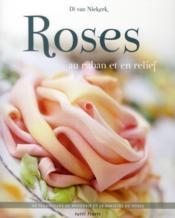 Roses au ruban et au relief - Couverture - Format classique