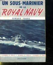 Un Sous Marinier De La Royal Navy. - Couverture - Format classique