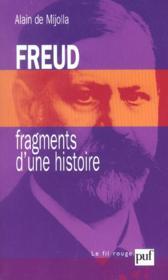 Freud, fragments d'une histoire - Couverture - Format classique