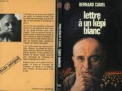Lettre A Un Kepi Blanc - Couverture - Format classique