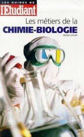 Les Debouches Chimie-Biologie - Couverture - Format classique