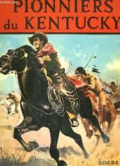 Pionniers Du Kentucky Du Kentucky - Couverture - Format classique