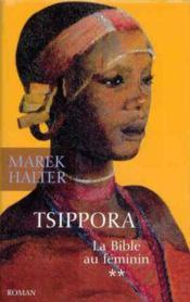 La Bible Au Féminin. 2. Tsippora - Couverture - Format classique