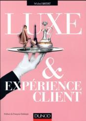 Luxe et expérience client - Couverture - Format classique