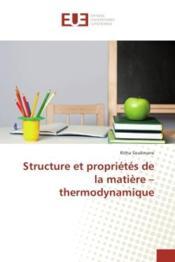 Structure et proprietes de la matiere - thermodynamique - Couverture - Format classique