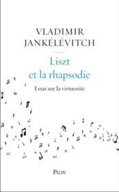 Liszt et la rhapsodie - Couverture - Format classique