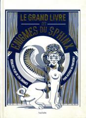 Le grand livre des énigmes du sphinx - Couverture - Format classique