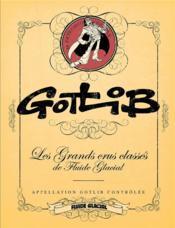 Gotlib ; les grands crus classés de Fluide Glacial - Couverture - Format classique