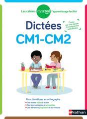 Cahier de dictées ; CM1-CM2 (édition 2021) - Couverture - Format classique