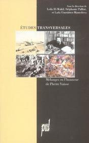Etudes Transversales. Melanges En L'Honneur De Pierre Vaisse - Intérieur - Format classique