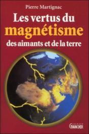 Les vertus du magnetisme des aimants et de la terre - Couverture - Format classique