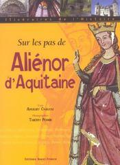 Sur les pas d'Aliénor d'Aquitaine - Intérieur - Format classique