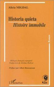 Historia quieta ; histoire immobile - Intérieur - Format classique