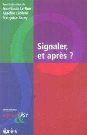 Enfances Et Psy ; Signaler, Et Après ? - Intérieur - Format classique