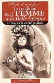 La condition de la femme à la belle époque à travers les cartes postales - Intérieur - Format classique