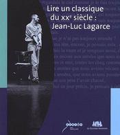 Lire un classique du XXe siècle : Jean-Luc Lagarce - Couverture - Format classique