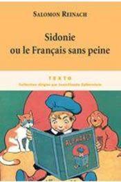 Sidonie ou le français sans peine - Intérieur - Format classique