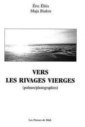 Vers Les Rivages Vierges - Couverture - Format classique