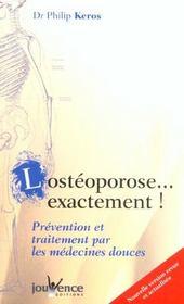 Osteoporose...exactement (l') nouvelle edition - Intérieur - Format classique