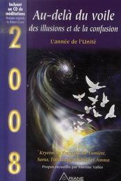 2008, au-delà du voile, des illusions et de la confusion ; l'année de l'unité - Intérieur - Format classique