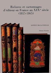 Reliures et cartonnages d'éditeur en France au XIXe siècle (1815-1865) - Couverture - Format classique