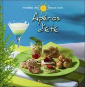 Apéros d'été ; recettes des beaux jours - Couverture - Format classique