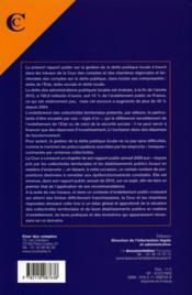 La gestion de la dette publique locale ; rapport publique thématique ; juillet 2011 - 4ème de couverture - Format classique