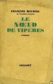 Le Noeud De Viperes. - Couverture - Format classique
