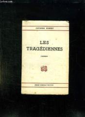 Les Tragediennes. - Couverture - Format classique