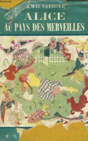 Alice Au Pays Des Merveilles. Collection Flammarion N° 9. - Couverture - Format classique