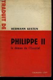 Philippe Ii. Le Demon De L'Escurial. - Couverture - Format classique
