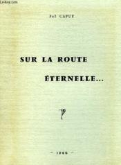 Sur La Route Eternelle... - Couverture - Format classique