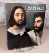 Hommage à Raphael. Raphael dans les collections françaises. - Couverture - Format classique