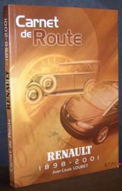 Carnet de route : Renault 1898-2001 - Couverture - Format classique