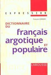 Dictionnaire Du Francais Argotique Et Populaire - Intérieur - Format classique