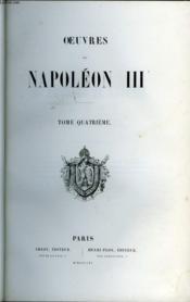Oeuvres De Napoleon Iii Tome 4 - Couverture - Format classique