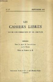 LES CAHIERS LIBRES REVUE D'INFORMATION ET DE CULTURE N°67 SEPTEMBRE 1962 - Sous le signe de l'oecuménisme - Notes de lecture. - Couverture - Format classique
