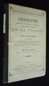 Géographie physique, politique, historique, administrative et économique de la France et ses colonies - Couverture - Format classique