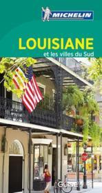 LE GUIDE VERT ; Louisiane et les villes du Sud - Couverture - Format classique