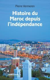 Histoire du Maroc depuis l'indépendance (5e édition) - Couverture - Format classique