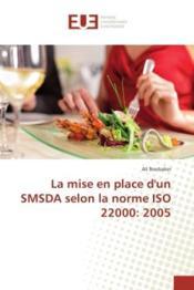 La mise en place d'un smsda selon la norme iso 22000: 2005 - Couverture - Format classique