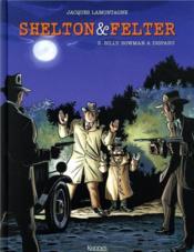 Shelton & Felter T.3 ; Billy Bowman a disparu - Couverture - Format classique