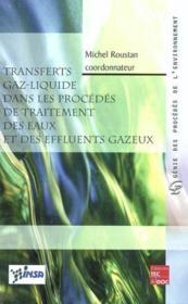 Transferts gazliquide dans les procedesde traitement des eaux et des effluents gazeux - Couverture - Format classique