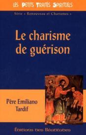 Le Charisme De Guerison - Couverture - Format classique