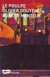 Bunker Menteur - Couverture - Format classique