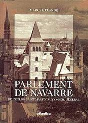 Parlement De Navarre De Leglise Saint-Martin Au Conseil General - Couverture - Format classique