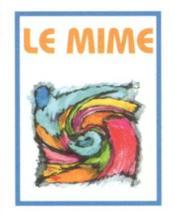 Le Mime Mini Livre Collection 3/2 32 3 2 Mini Book - Couverture - Format classique